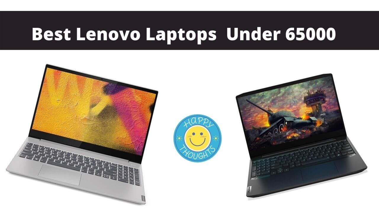 Best Lenovo laptop under 65,000 India 2021