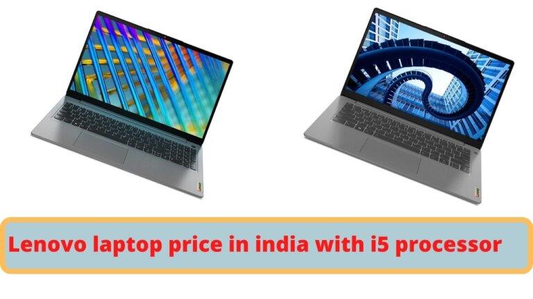 lenovo laptop price in india with i5 processor india 2021